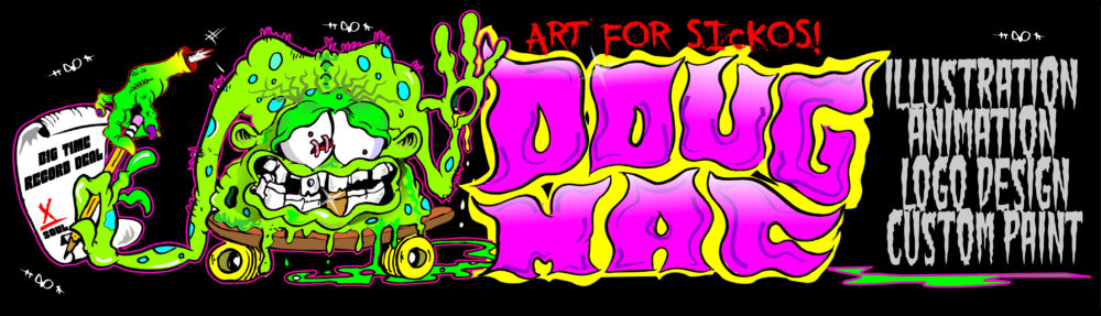Doug Mac Art | Illustrations | Lowbrow Art | Illustrator | T-shirt art | Hot Rod Art | Rockabilly Art | Poster Art | band shirts